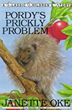 Pordy's Prickly Problem (Classic Children's…