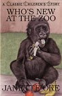 Who's New at the Zoo (Classic Children's…