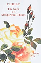 Christ the Sum of All Spiritual Things by…