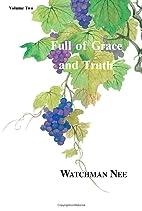 Full of Grace and Truth (Full of Grace &…
