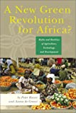 Rosset, Peter: A New Green Revolution for Africa?