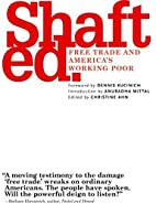 Shafted: Free Trade & America's Working…