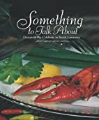 Something to Talk About by Junior League of…