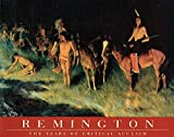 Webster, Melissa: Remington: The Years of Critical Acclaim