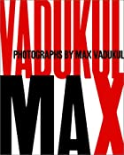 Max: Photographs By Max Vadukul by Max…