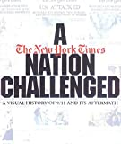 Barry, Dan: A Nation Challenged: A Visual History of 9/11 and Its Aftermath