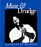 Mullen, Harryette: Muse and Drudge