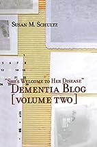 She's Welcome to Her Disease [Dementia…