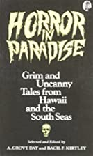 Horror in Paradise: Grim and Uncanny Tales…