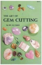 The Art of Gem Cutting: Including Cabochons,…