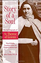 Story of a Soul: The Autobiography of St.…