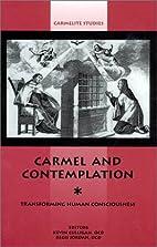 Carmel and Contemplation: Transforming Human…