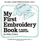 My First Embroidery Book: A Name Sampler (My…