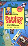 Palmer, Pati: Mother Pletsch's Painless Sewing: With Pretty Pati's Perfect Pattern Primer