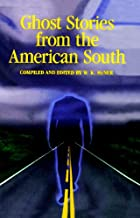 Ghost Stories from the American South…