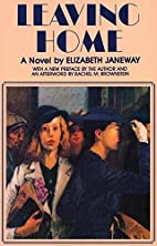 Leaving Home by Elizabeth Janeway