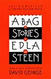 Van Steen, Edla: A Bag of Stories (Discoveries (Latin American Literary Review Pr))