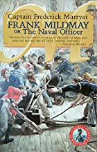 Frank Mildmay or the Naval Officer (Classics…