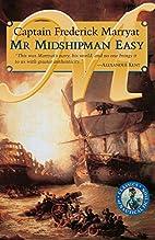 Mr. Midshipman Easy by Frederick Marryat