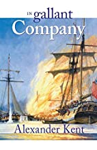 In Gallant Company by Douglas Reeman