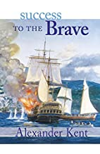 Success to the Brave by Douglas Reeman