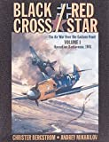 Christer Bergstrom: Black Cross/Red Star: Vol. 1, Operation Barbarossa 1941