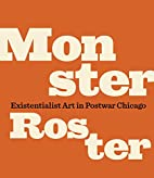 Monster Roster : existentialist art in…