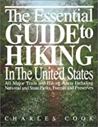 Essential Guide to Hiking in the United…