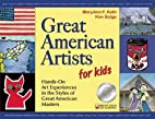 Great American Artists for Kids: Hands-On…