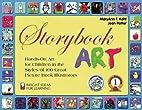 Storybook Art: Hands-On Art for Children in…