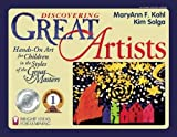 Solga, Kim: Discovering Great Artists: Hands-On Art for Children in the Styles of the Great Masters