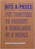 Joan Rothfuss: Bits & Pieces Put Together To Present A Semblance Of A Whole