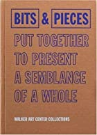 Bits & Pieces Put Together To Present A…