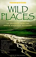 Wild Places: 20 Journeys into the North…