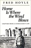 Fred Hoyle: Home Is Where the Wind Blows: Chapters from a Cosmologist's Life