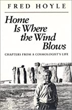 Home Is Where the Wind Blows: Chapters from…
