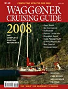 Waggoner Cruising Guide 2008 (Waggoner…