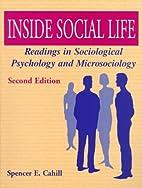 Inside Social Life: Readings in Sociological…