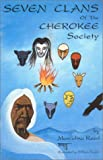 Reed, Marcelina: Seven Clans of the Cherokee Society