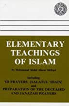Elementary Teachings of Islam by A. A.…
