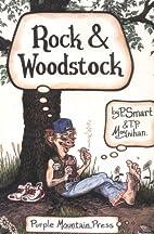 Rock & Woodstock by P. Smart