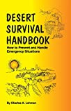 Lehman, Charles A.: Desert Survival Handbook