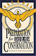 Preparation for Confirmation by Baltimore…