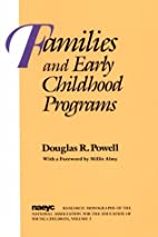 Families and Early Childhood Programs…