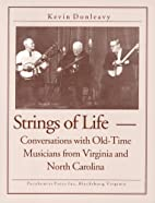 Strings of Life: Conversations with Old-Time…