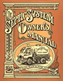 Kahn, Lloyd: The Septic System Owner&#39;s Manual