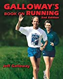 Galloway, Jeff: Galloway&#39;s Book on Running
