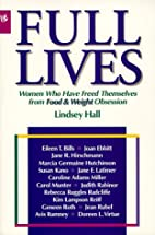 Full Lives: A Woman's Guide to Freedom from…