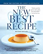The New Best Recipe: All-New Edition with…
