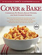 Cover & Bake (Best Recipe) by Cook's…